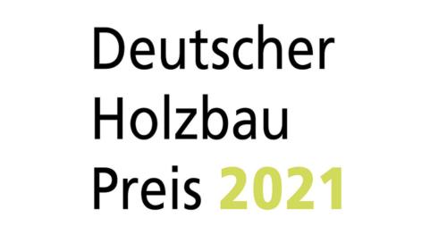 Deutscher Holzbaupreis 2021 – Einreichungsfrist verlängert