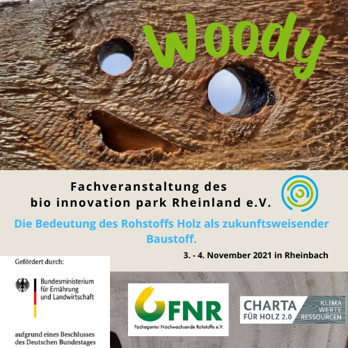 """""""Woody"""" – Eine Fachveranstaltung des bio innovation park Rheinland e.V. zur Bedeutung des Rohstoffs Holz als zukunftsweisender Baustoff"""